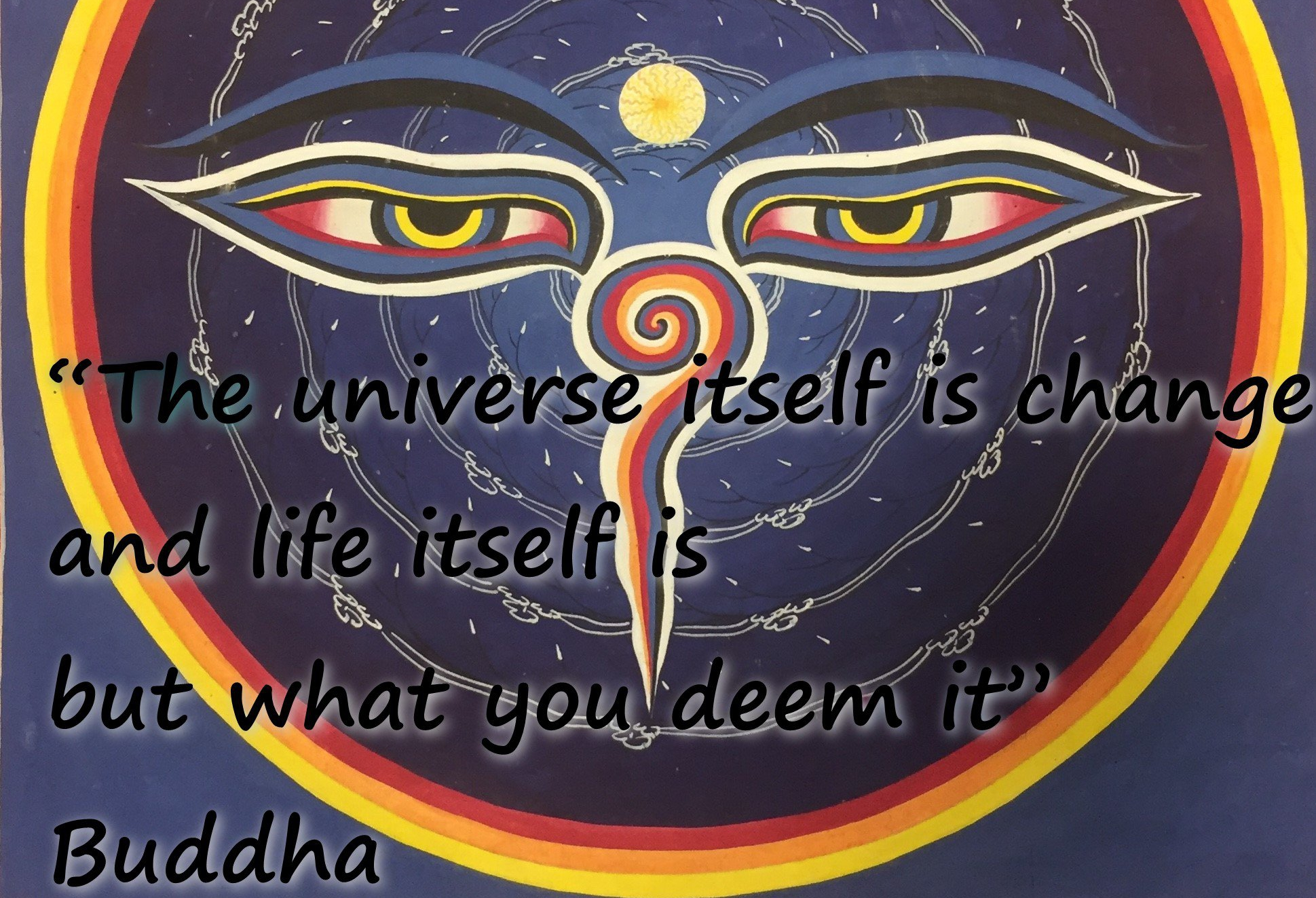The universe itself is change